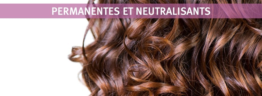 Permanentes et Neutralisants